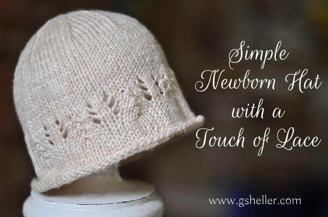 Pattern For A Simple Newborn Hat With A Touch Of Lace Ginnys