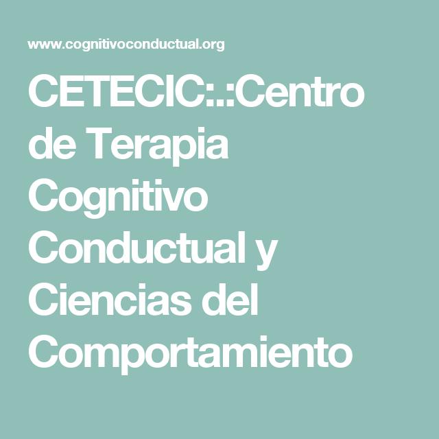 CETECIC:.:Centro de Terapia Cognitivo Conductual y Ciencias del ...