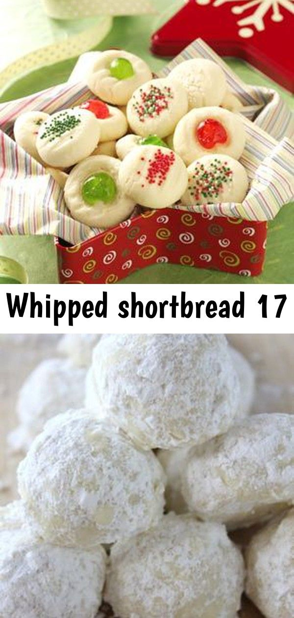 Whipped shortbread 17 Russian teacakes, Mexican wedding