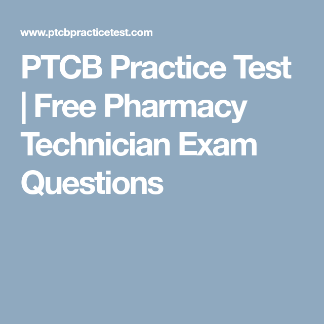 Ptcb Practice Test Free Pharmacy Technician Exam Questions