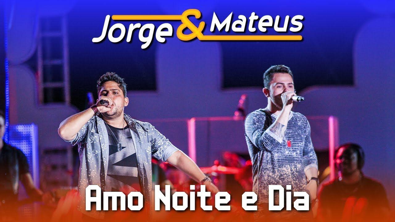 Jorge E Mateus Amo Noite E Dia Dvd Ao Vivo Em Jurere