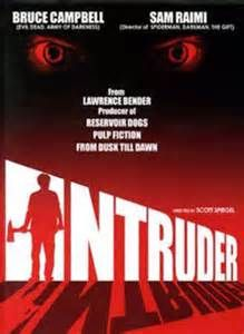 Intruder (1989) starring Sam Raimi, Ted Raimi and Bruce Campbell - If this one does not scare you, you're already dead.