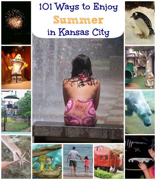 37 Ways To Savor Your Summer: 101 Ways To Enjoy Summer In Kansas City