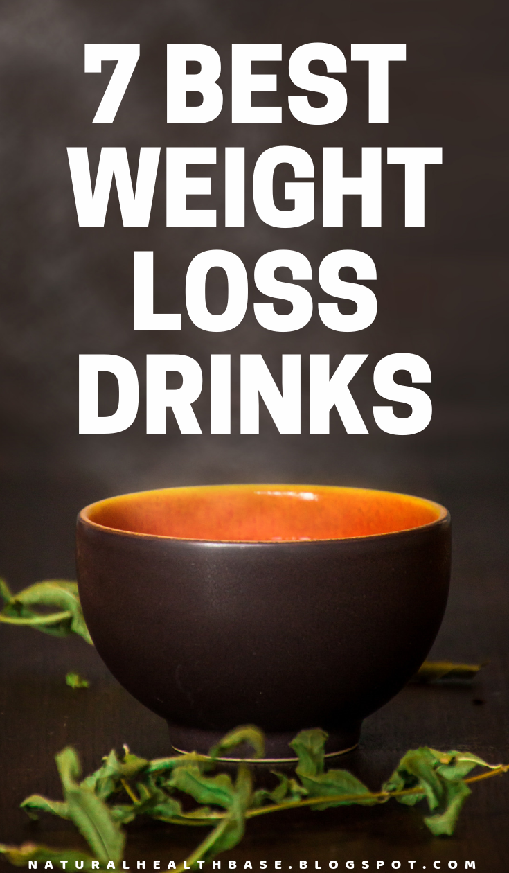 Top 7 Weight Loss Drinks