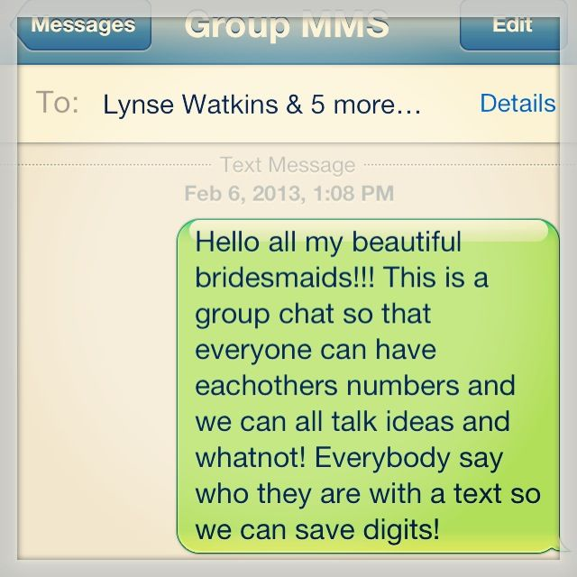 Text All Your Bridesmaids In A Group Text So That Everyone Can Have Essential Numbers Wedding Speech Bridesmaid Bride Tribe