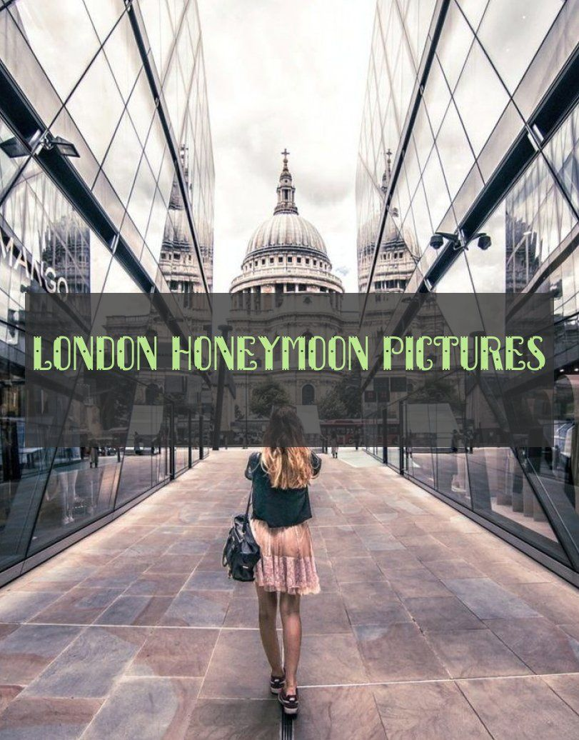 London Honeymoon Pictures London Flitterwochenbilder