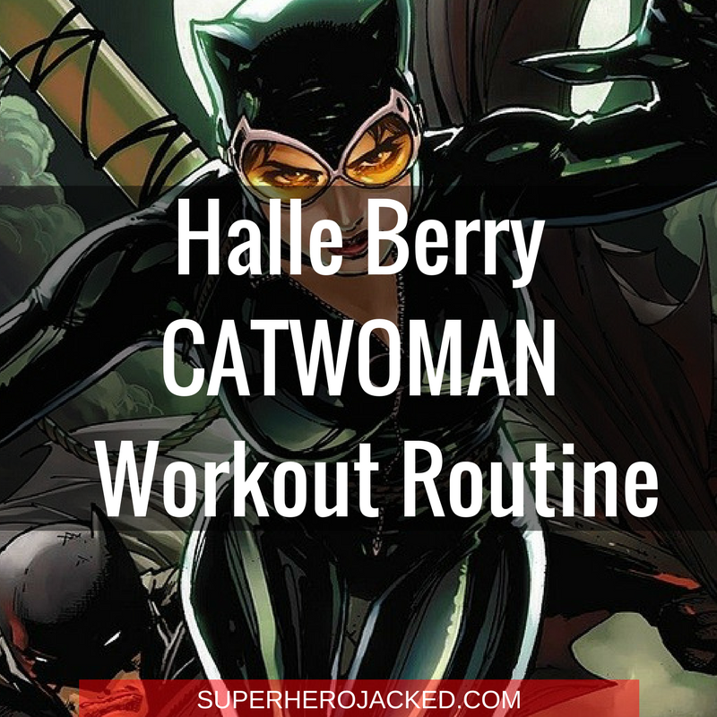 Halle Berry Catwoman Workout