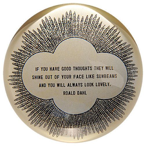 If You Have Good Thoughts Paperweight