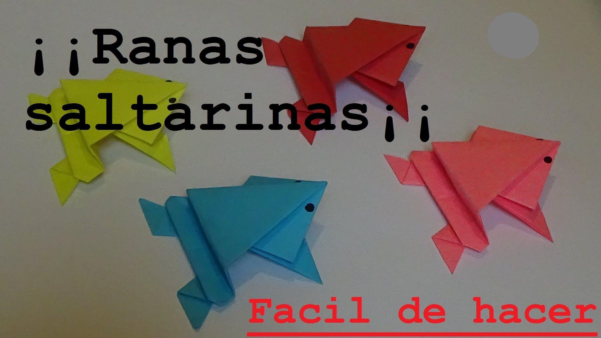 Aprende Hacer Divertidas Ranas Saltarinas Origami Facil Ranas Origami