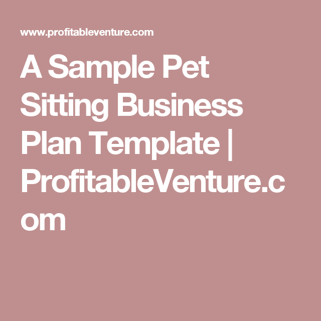 A sample pet sitting business plan template profitableventure a sample pet sitting business plan template profitableventure cheaphphosting Images