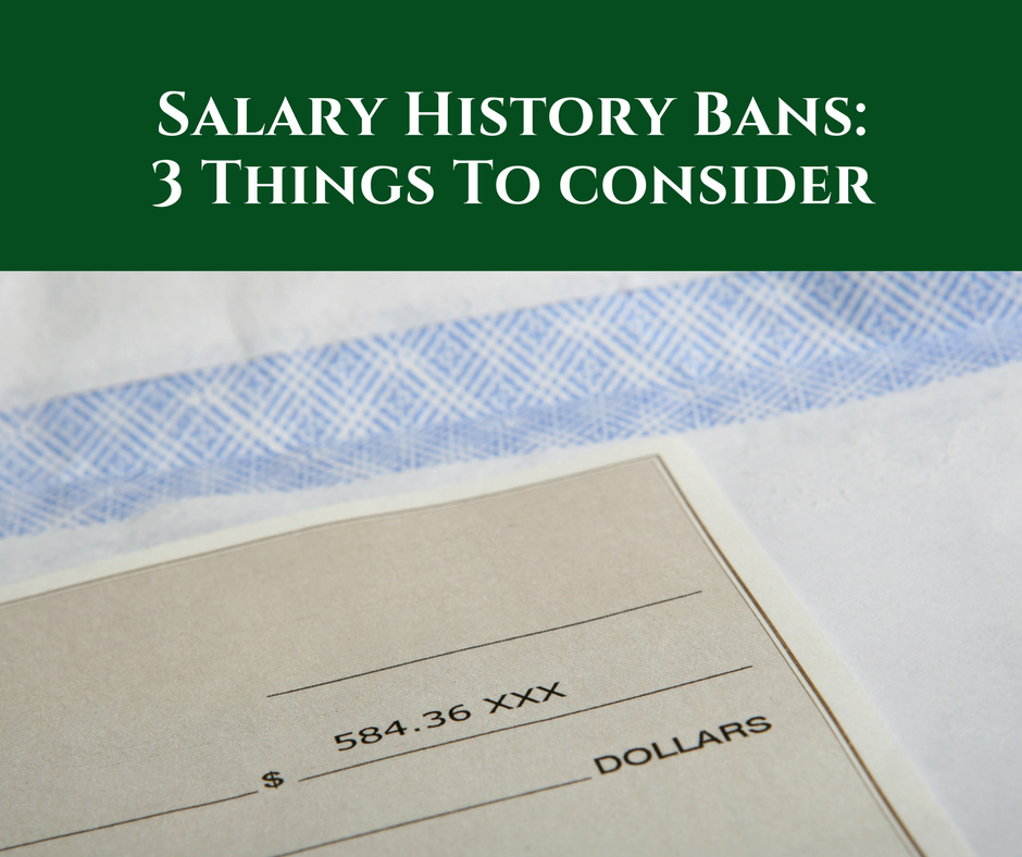Salary History Bans 3 Things To Consider Litigation Support