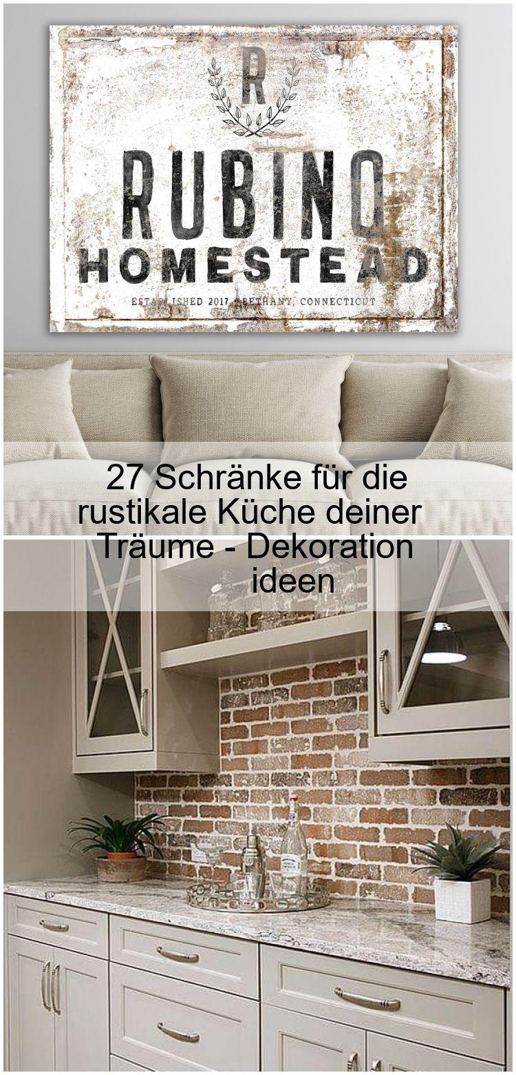 27 Schranke Fur Die Rustikale Kuche Deiner Traume Dekoration Ideen In 2020 Decor Home Decor Home Decor Decals
