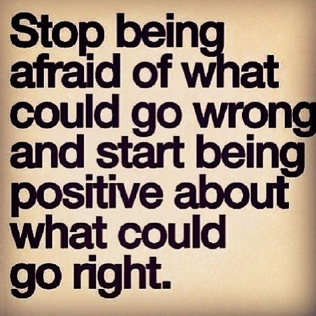 Life Quotes Images Instagram: Start Being Positive About What Could Go Right Life Quotes