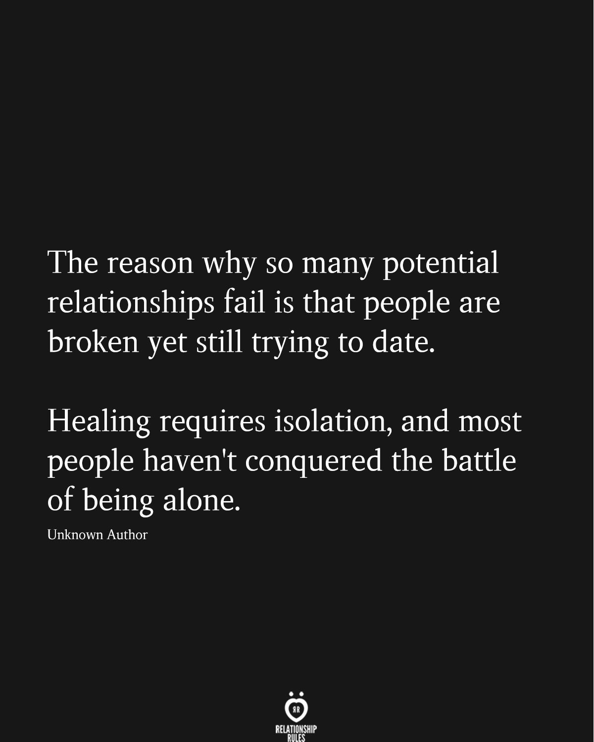 The Reason Why So Many Potential Relationships Healing Quotes Words Quotes Quotes