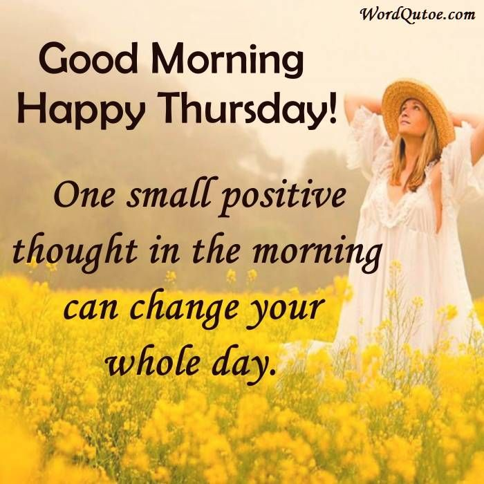 Happy Thursday Quotes - Thursday Images | Positive quotes ...