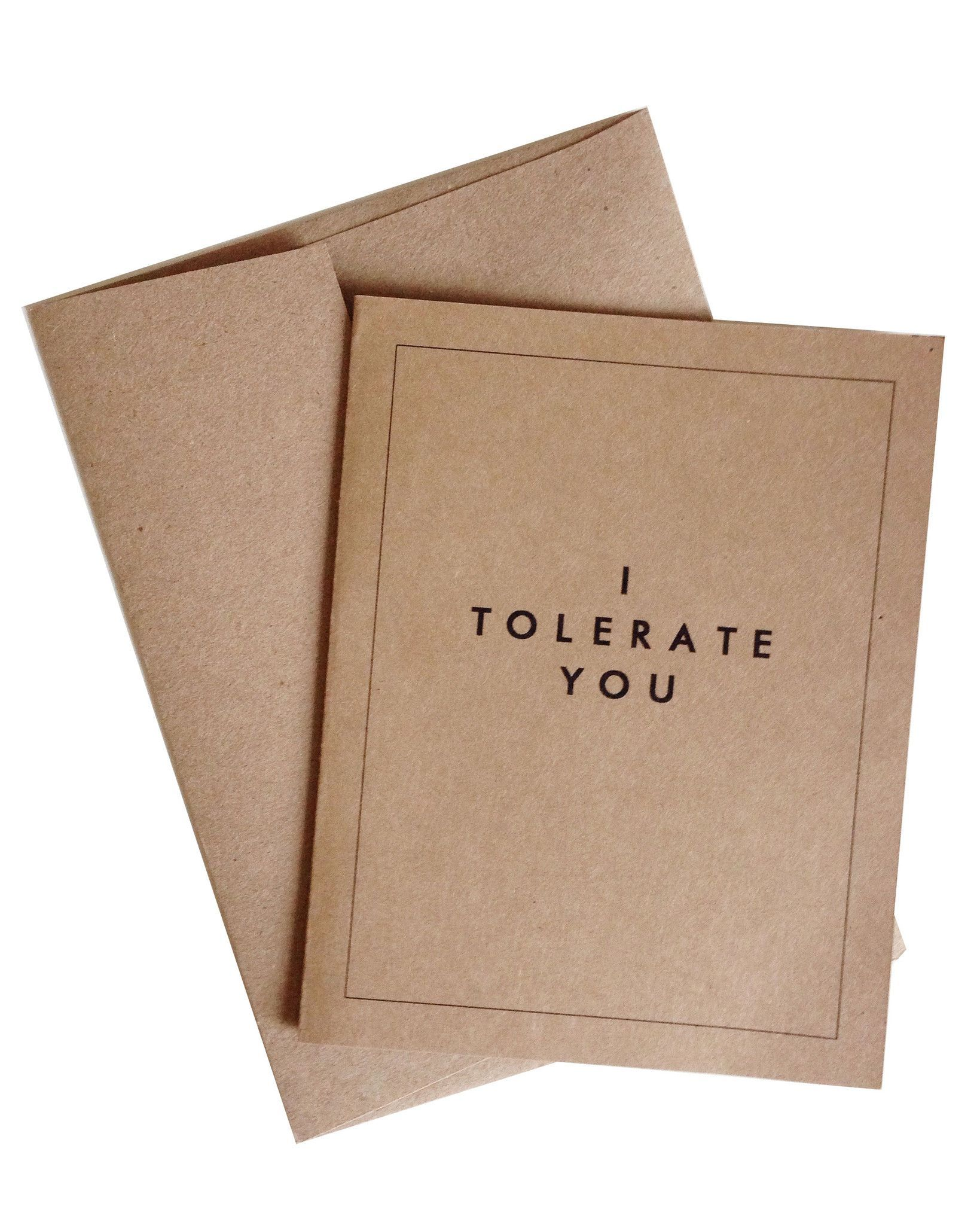 I Tolerate You Greeting Card Crafts Pinterest A2 Envelopes