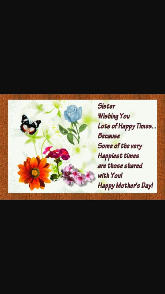 Happy Mothers Day Sister Quotes Happy Mothers Day Sister