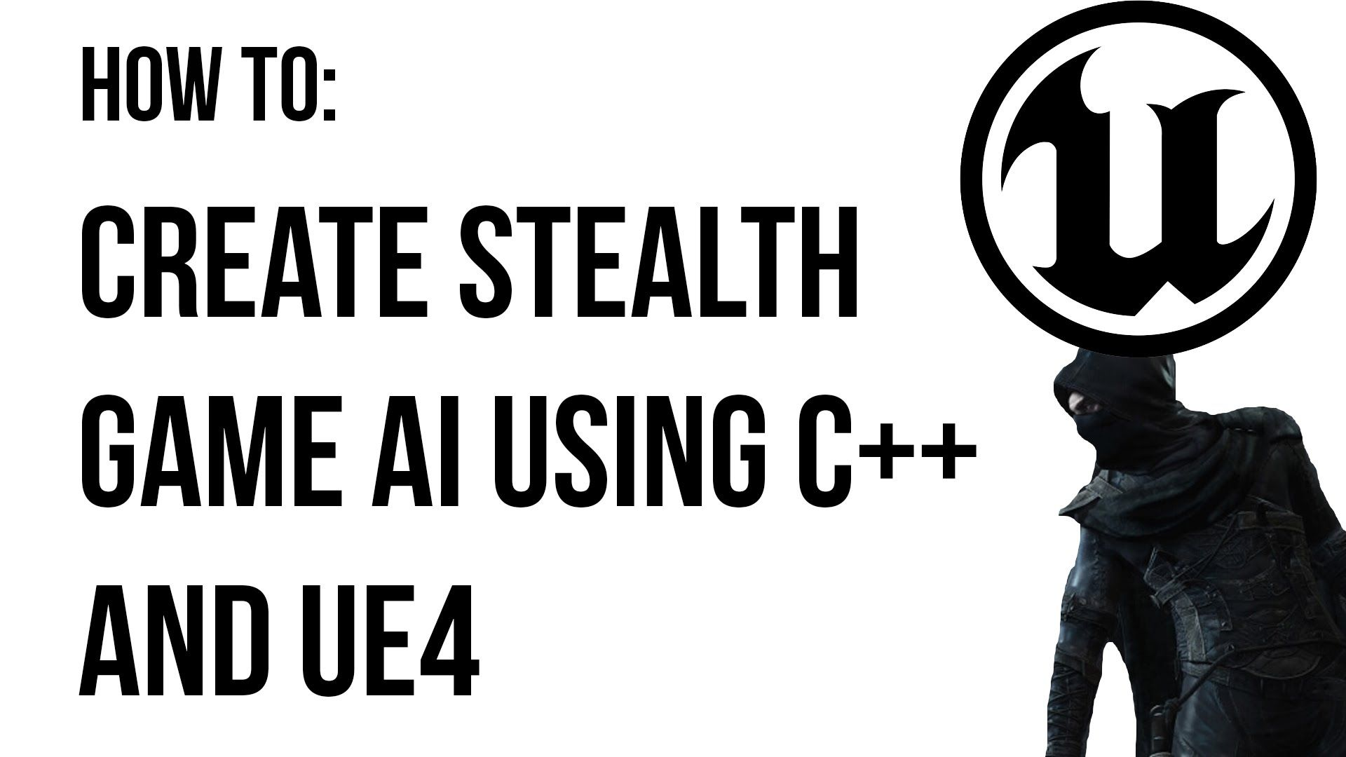 Unreal Engine C++ Tutorial - Stealth Game AI | Neat Game Development