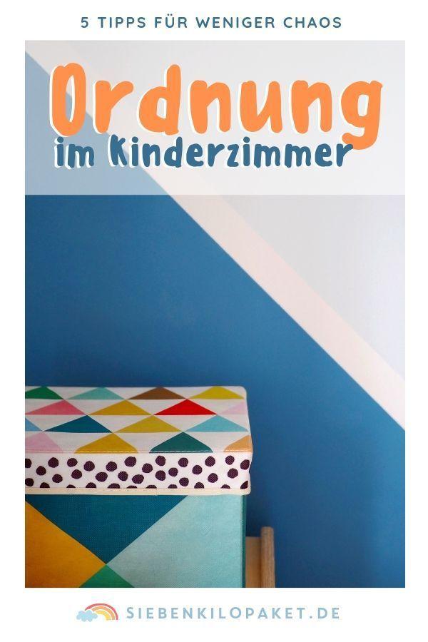Ordnung im Kinderzimmer 5 Tipps für weniger Chaos