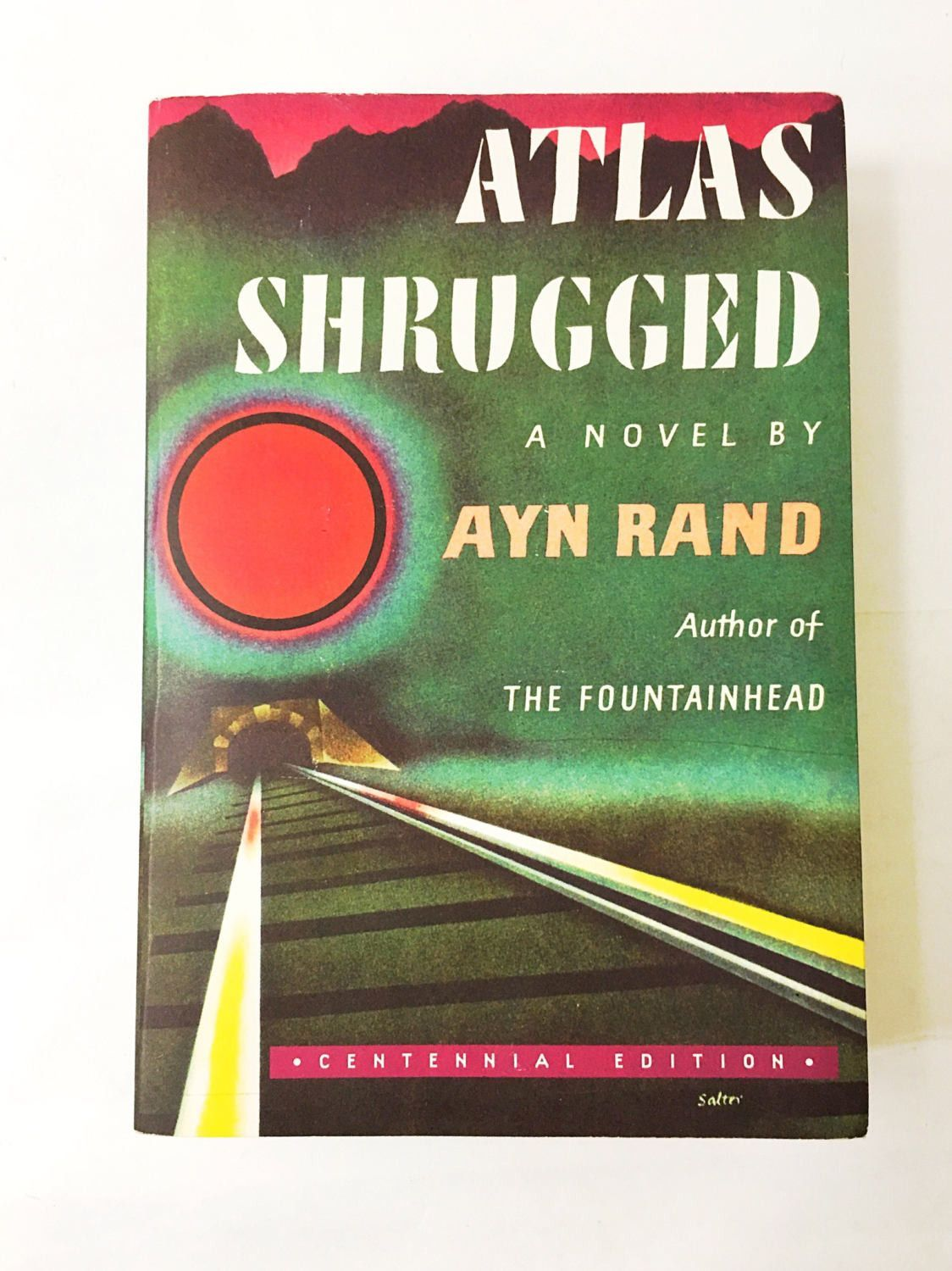 Atlas Shrugged Book By Ayn Rand Who Is John Galt Roots Of