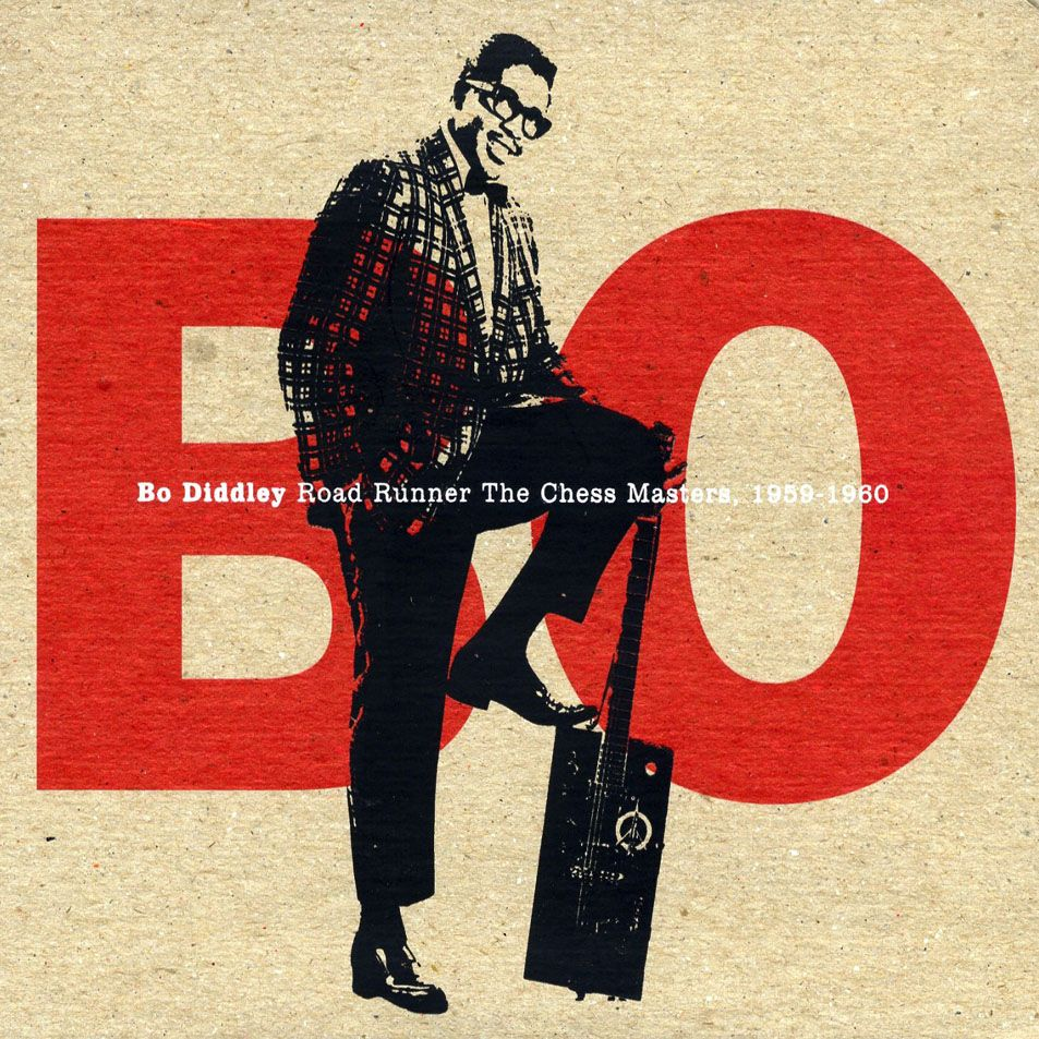 Bo Diddley - Road Runner The Chess Masters, 1959-1960