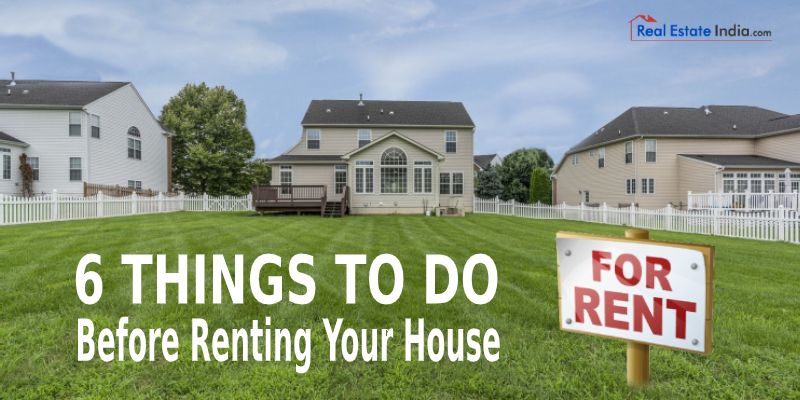 6 Things To Do Before Renting Your House House Renting A House