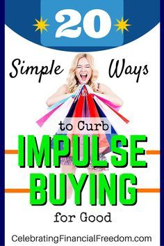 Are you an impulse shopper?  Is your impulse buying affecting your finances and your relationships to the point you know you have to do something about it?  Here are 20 Simple Ways to Curb Impulse Buying for Good!  Just Click the Pic for the complete list.  #shopping #tips   http://www.cfinancialfreedom.com/20-simple-ways-curb-impulse-buying
