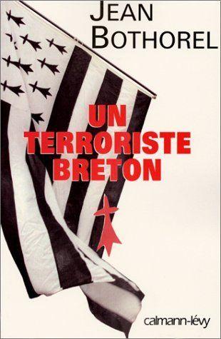 Télécharger Livre Un terroriste breton Ebook Kindle Epub PDF Gratuit