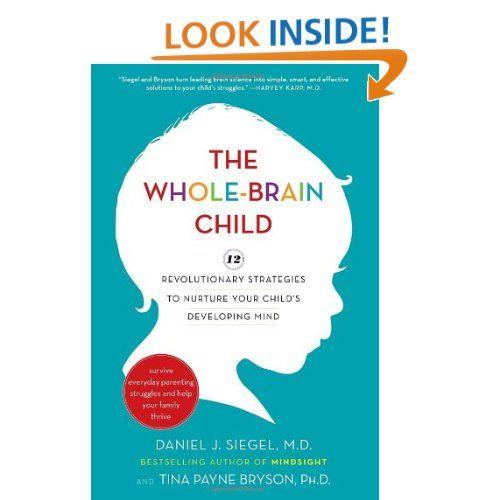 Amazon The Whole Brain Child 12 Revolutionary Strategies To