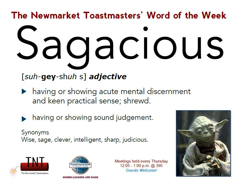 Word Of The Week Sagacious Meeting Theme Millenials Toastmasters Grammarian Words