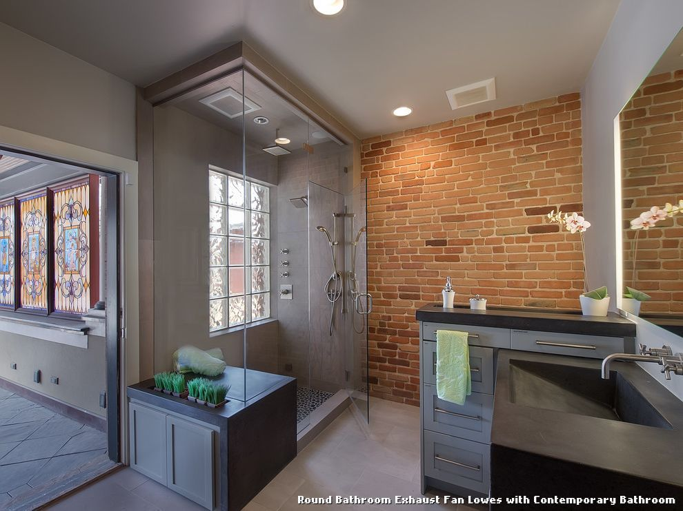 Round Bathroom Exhaust Fan Lowes With Contemporary Bathroom With A Brick Wall