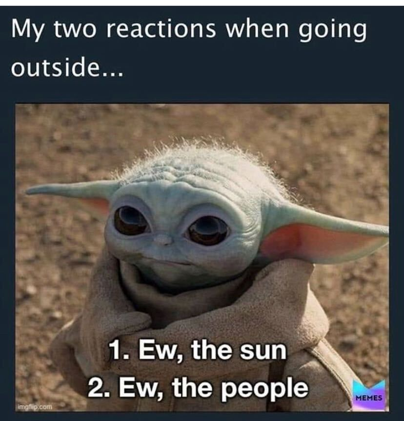 21 Baby Yoda Memes To Warm Your Cold Heart In 2021 Yoda Funny Yoda Meme Funny Relatable Memes