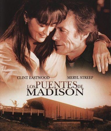 Cine Para Crecer Los Puentes De Madison Peliculas Que Debes Ver Peliculas De Amor Peliculas Cine