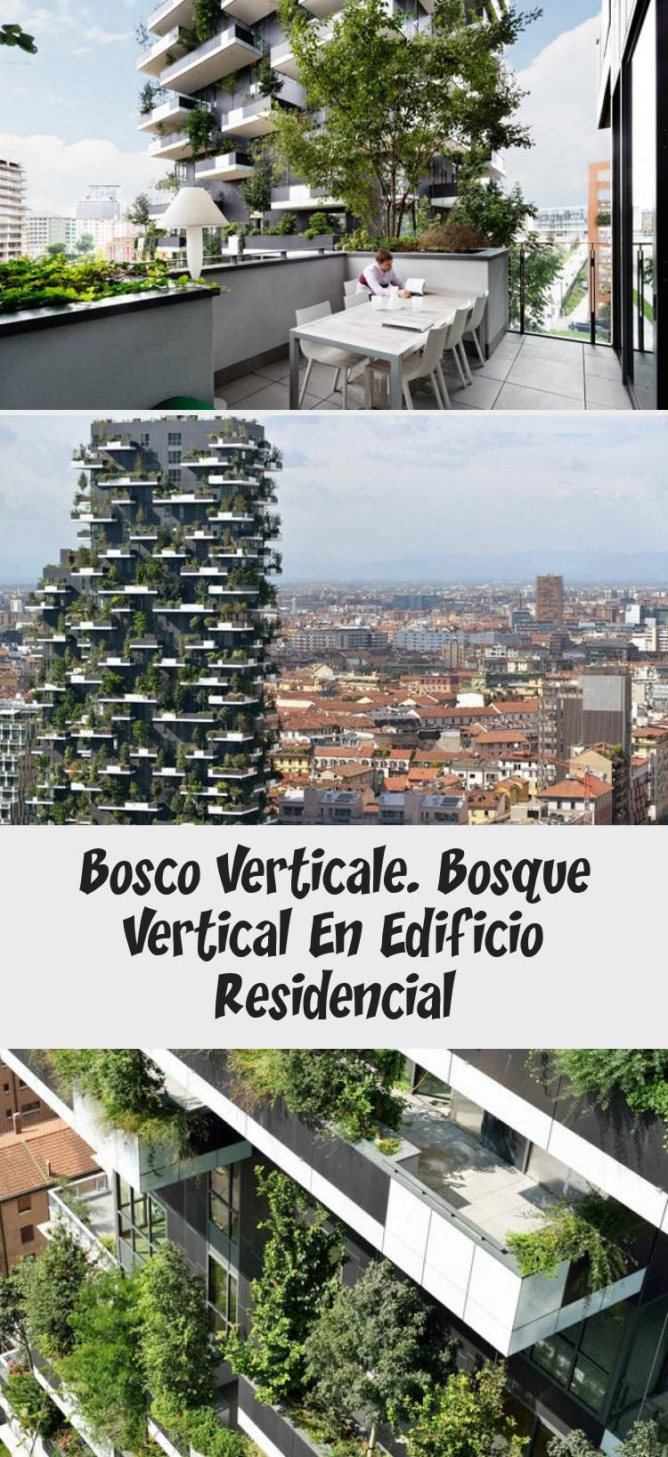 Bosco Verticale Bosque Vertical En Edificio Residencial Sustainable Architecture Architecture Outdoor Decor