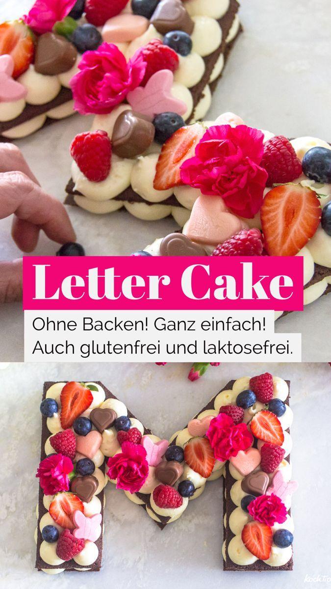 Muttertagstorte | einfacher Letter Cake ohne Backen | mit vielen Varianten - KochTrotz | kreative Re