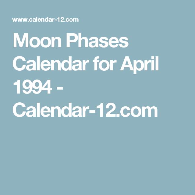 Moon Phases Calendar For April 1994 Calendar 12 Com Tattoos