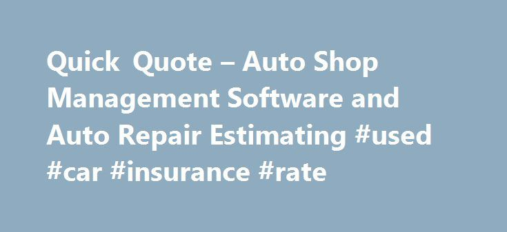 Quick Quote  Auto Shop Management Software And Auto Repair