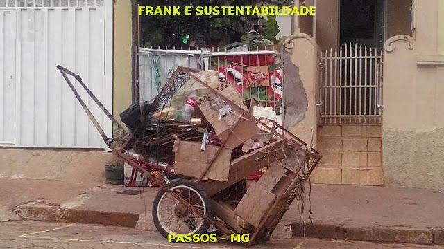 FRANK E SUSTENTABILIDADE: CATADOR É PROFISSÃO