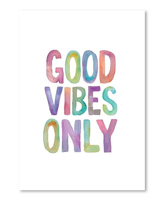 Watercolor Good Vibes Only Wall Art   zulily