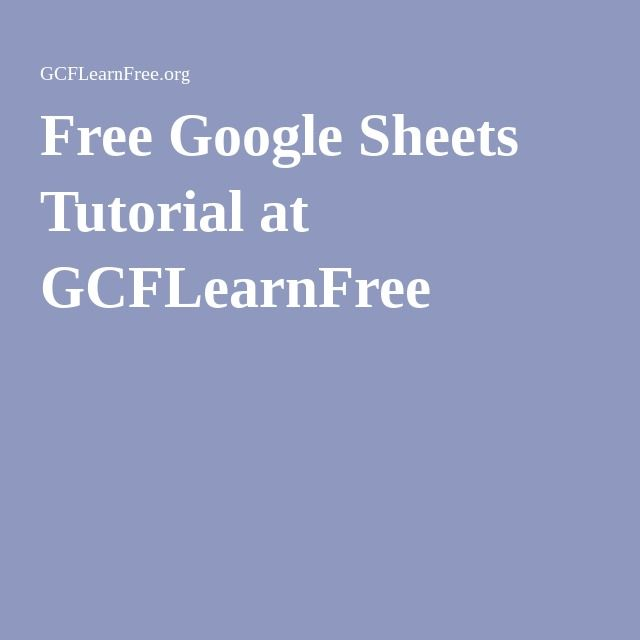 Free Google Sheets Tutorial at GCFLearnFree Stuff to Try - google spreadsheet calculate