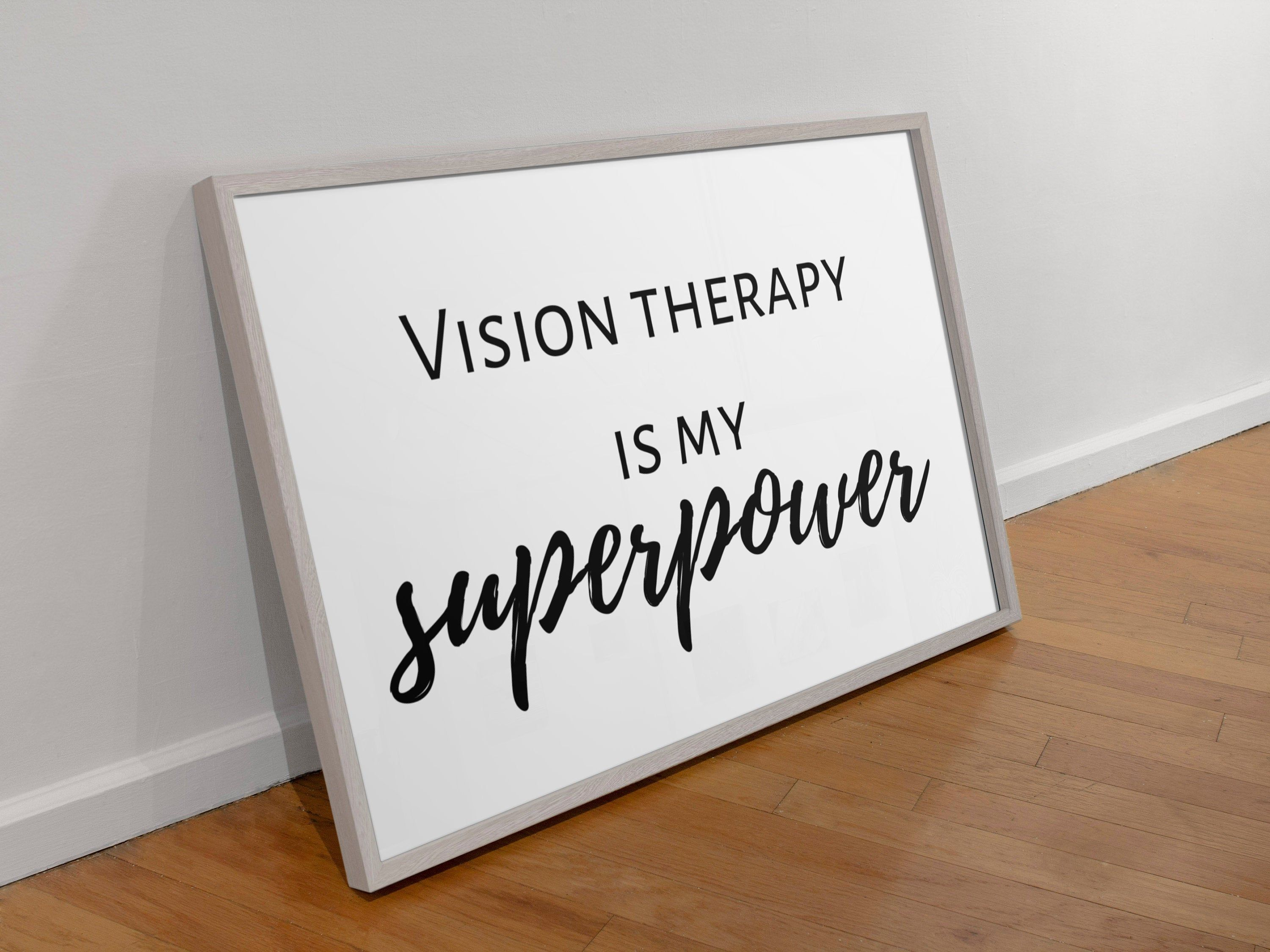 Vision Therapist T Vision Therapy Is My Superpower