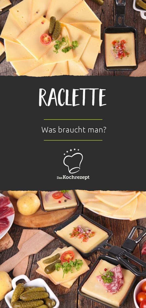 Was braucht man für Raclette? - Zutaten & Ideen