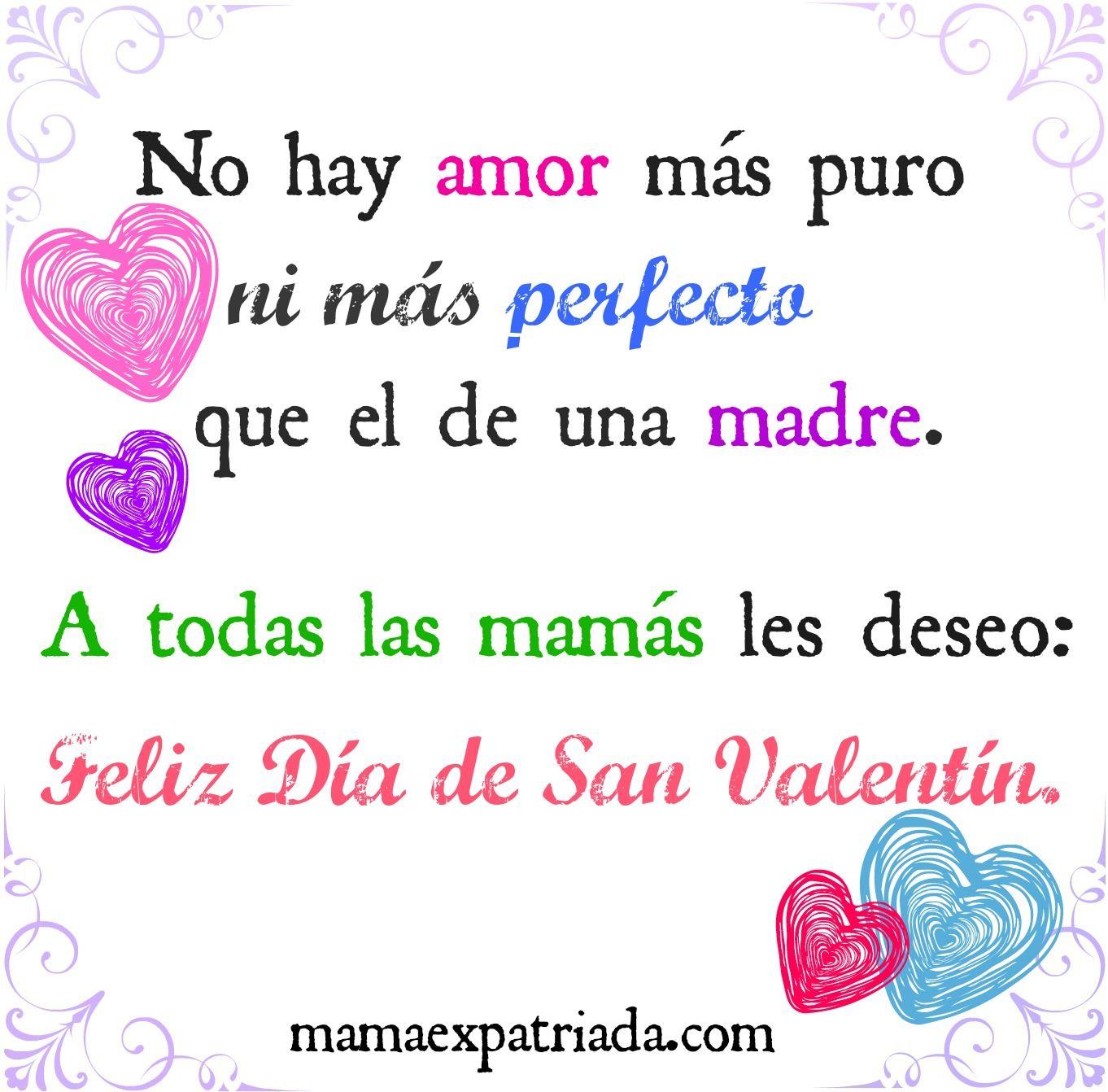 Feliz Día De San Valentín Valentines Day Quotes En Espanol