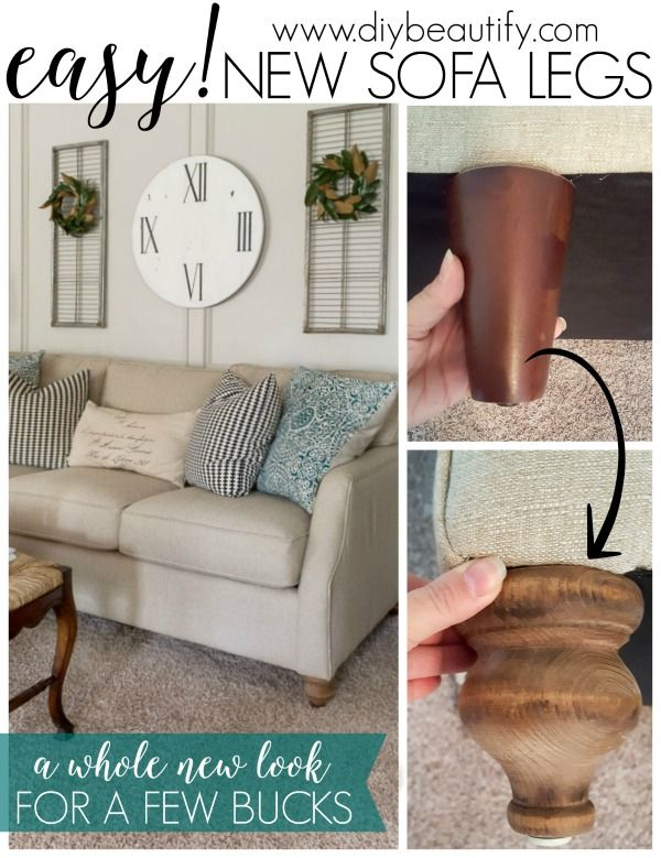 Get A Whole New Look Update Sofa With Legs That Fit Your Style Diy Beautify