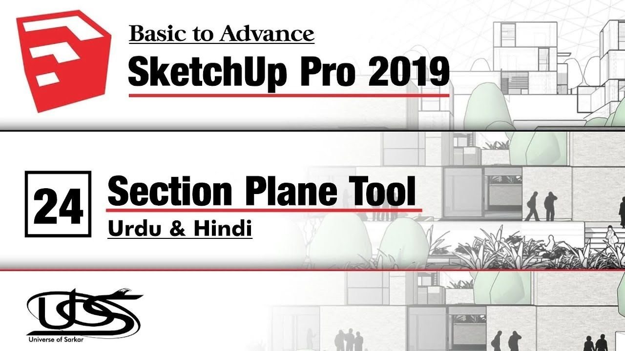 Sketckup Pro Basic Course In Urdu Section Plane Tool In Sketchup