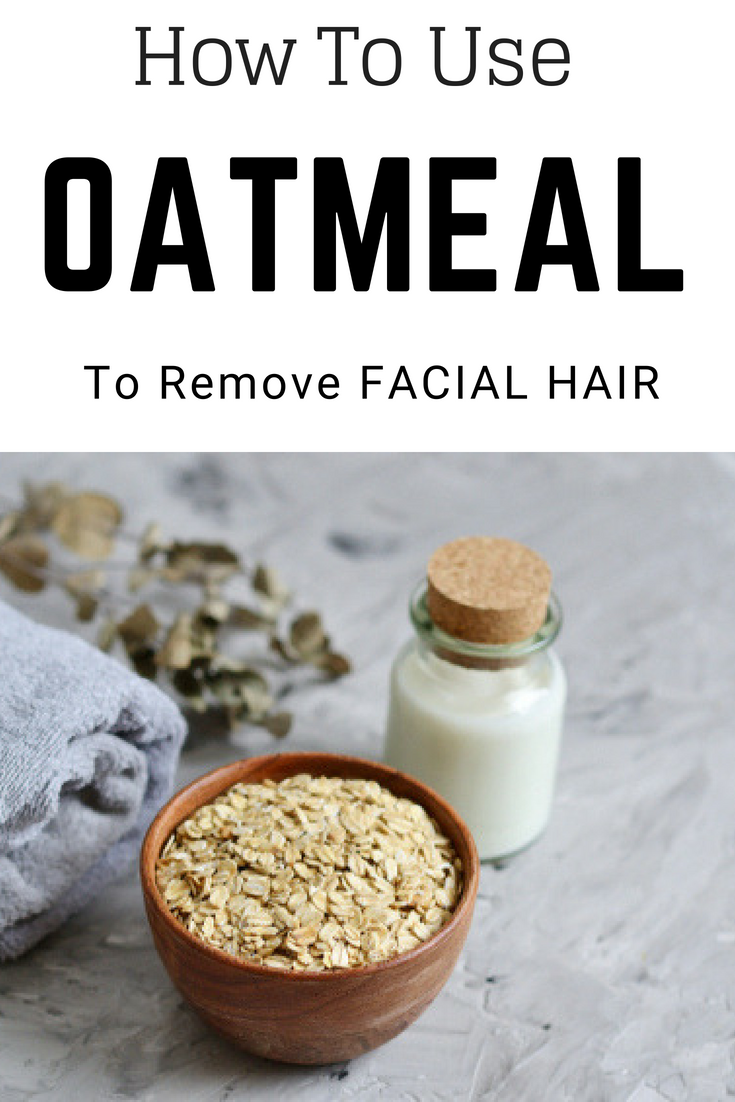 How to use oats to remove your facial hair naturally #diy