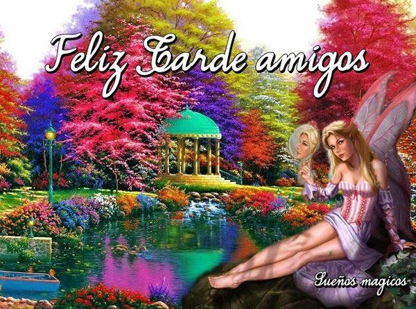 Feliz Tarde Amigos Jana Pinterest Amigos Y Facebook