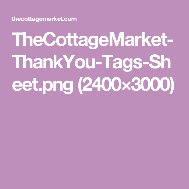 TheCottageMarket-ThankYou-Tags-Sheet.png (2400×3000)