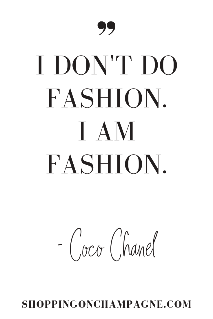 101 Fashion Quotes — Shopping on Champagne