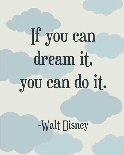 Si Puedes Soñarlo Puedes Hacerlo Frases En Inglés Pinterest